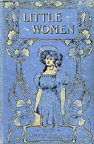 LITTLE WOMEN, OR, MEG, JO, BETH, AND: ALCOTT Louisa M.
