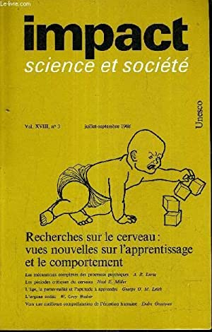 IMPACT SCIENCE ET SOCIETE VOL N°18 N°3 JUILLET SEPTEMBRE 1968 - RECHERCHES SUR LE CERVEAU ...