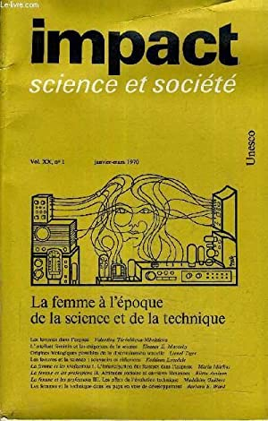 IMPACT SCIENCE ET SOCIETE VOL N°20 N°1 - JANVIER MARS 1970 - LA FEMME A L'EPOQUE DE LA...
