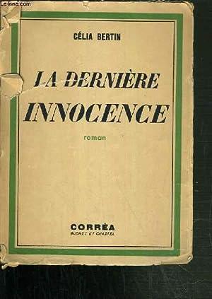 LA DERNIERE INNOCENCE.: BERTIN CELIA