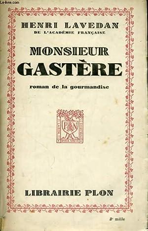 MONSIEUR GASTERE: LAVEDAN Henri