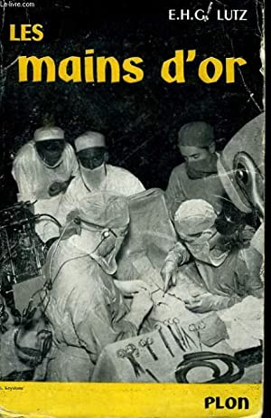 LES MAINS D'OR: LUTZ E. H. G.