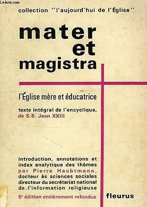 MATER ET MAGISTRA, L'EGLISE MERE ET EDUCATRICE: JEAN XXIII, Par P. HAUBTMANN