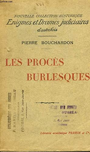LES PROCES BURLESQUES: BOUCHARDON Pierre