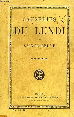 CAUSERIES DU LUNDI, TOME I: SAINTE-BEUVE C.-A.