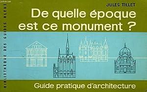 DE QUELLE EPOQUE EST CE MONUMENT ?: TILLET JULES