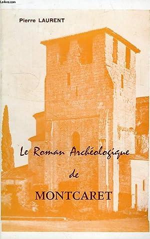 LE ROMAN ARCHEOLOGIQUE DE MONTCARET: LAURENT PIERRE