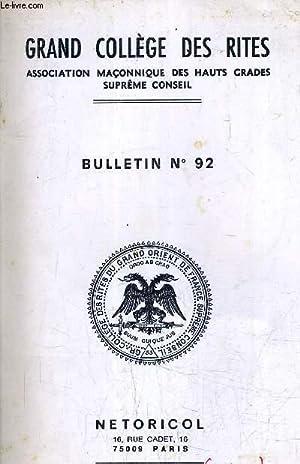 GRAND COLLEGE DES RITES ASSOCIATION MACONNIQUE DES HAUTS GRADES SUPREME CONSEIL - BULLETIN N°92...