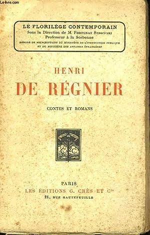 HENRI DE REGNIER - CONTES ET ROMANS: REGNIER HENRI DE