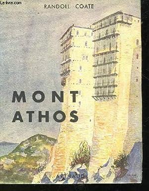 MONT ATHOS - LA SAINTE MONTAGNE: COATE RANDOLL