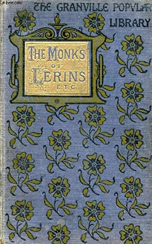THE MONKS OF LERINS AND OTHER TALES OF OLD TIME: COLLECTIF