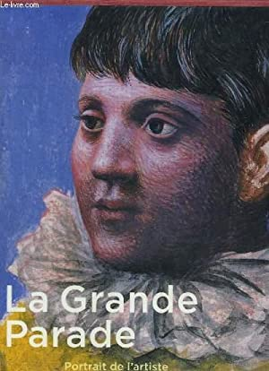 La Grande Parade. Portrait de l'artiste en: CLAIR Jean