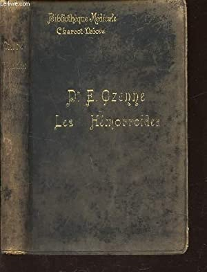LES HEMORROÏDES / BIBLOTHEQUE MEDICALE CHARCOT-DEBOYE.: OZENNE (Dr