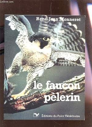 LE FAUCON PELERIN.: MONNERET RENE-JEAN