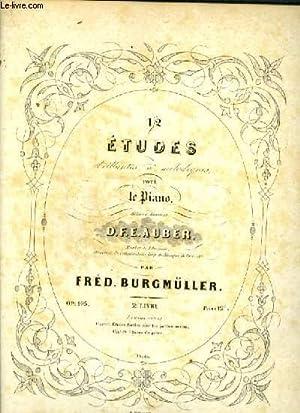 12 ETUDES BRILLANTES ET MELODIQUES POUR LE PIANO - LIVRE 3 : CHANT DU PRINTEMPS + LA DRAMATIQUE + L...