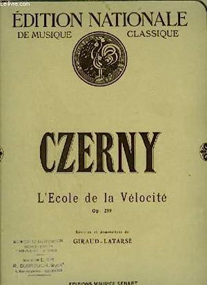 L'ECOLE DE LA VELOCITE - OP.299.: CZERNY