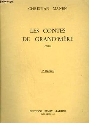 LES CONTES DE GRAND' MERE - PIANO - 1° RECUEIL : C'ETAIT LE BON TEMPS + LES ...
