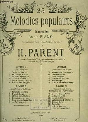 25 MELODIES POPULAIRES - LIVRE 1 : PARENT H.