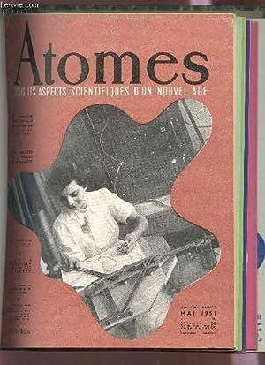 ATOMES - N°62 - 6e ANNEE - MAI 1951 / LE MICROSCOPE ELECTRONIQUE EN METALLURGIE / LES...