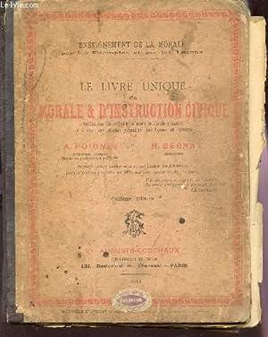 LE LIVRE UNIQUE DE MORALE ET D'INSTRUCTION: POIGNET A /