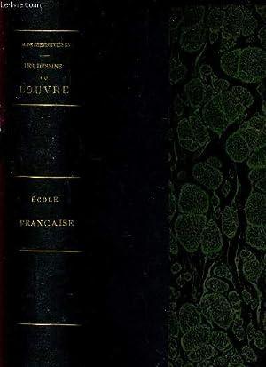 LES DESSINS DU LOUVRE + 73 + 66 PLANCHES COLLATIONNEES / ECOLE FRANCAISE I +II. - EN & ...