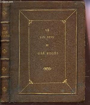 """LE BON SENS DU CURE MESLIER - SUIVI DE SON TESTAMENT / COLLECTION """"BIBLIOTHEQUE POUR TOUS..."""