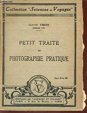 """PETIT TRAITE DE PHOTOGRAPHE / COLLECTION """"SCIENCES ET VOYAGES"""".: VERON CLAUDE"""