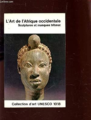 L'ART DE L'AFRIQUE CENTRALE - SCULPTURES ET: FAGG WILLIAM