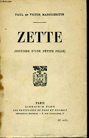 ZETTE (HISTOIRE D'UNE PETITE FILLE): MARGUERITTE Paul et Victor