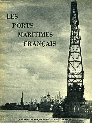 LA DOCUMENTATION FRANCAISE ILLUSTREE, N° 70, OCT. 1952, LES PORTS MARITIMES FRANCAIS: COLLECTIF