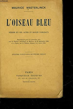 L'OISEAU BLEU - PIECE DE THEATRE: MAETERLINCK MAURICE