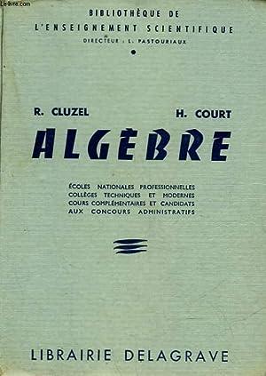 ALGEBRE: CLUZEL R. - COURT H.