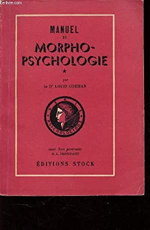 MANUEL DE PORPHO-PSYCHOLOGIE.: CORMAN LOUIS (DOCTEUR)