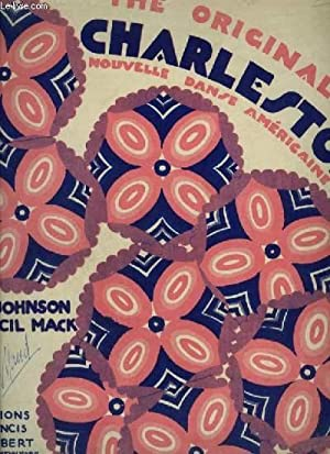 CHARLESTON - NOUVELLE DANSE AMERICAINE POUR PIANO + PAROLES ANGLAISES.: MACK CECIL / JOHNSON JIMMY