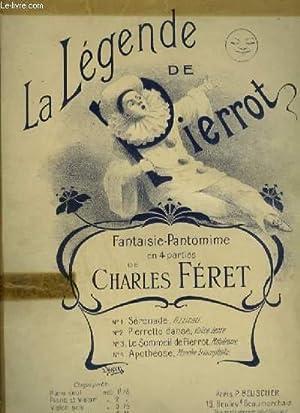 LA LEGENDE DE PIERROT - PIANO.: FERET CHARLES