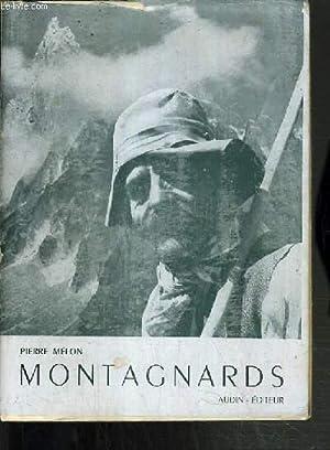 MONTAGNARDS / COLLECTION VERTIGE.: MELON PIERRE