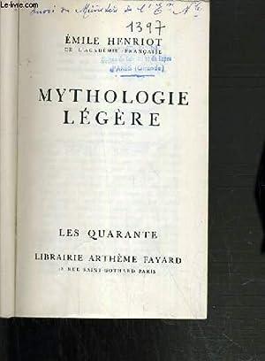 MYTHOLOGIE LEGERE / COLLECTION LES QUARANTES.: HENRIOT EMILE