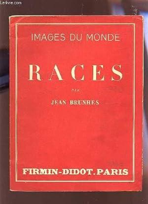 """RACES / COLLECTION """"IMAGES DU MONDE"""".: BRUNHES JEAN"""