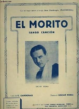 EL MORITO - TANGO POUR PIANO ET CHANT.: ROMA OSCAR