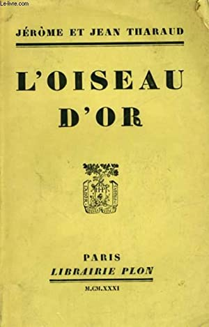 L'OISEAU D'OR: THARAUD Jérôme et Jean