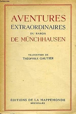 AVENTURES EXTRAORDINAIRES DU BARON DE MUNCHHAUSEN: GAUTIER THEOPHILE