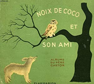 NOIX DE COCO ET SON AMI: COLMONT Marie, PARAIN NATHALIE