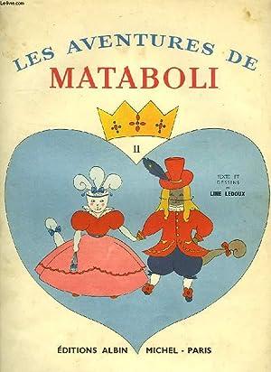 LES AVENTURES DE MATABOLI, TOME II: LEDOUX LINE