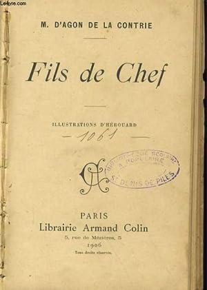 FILS DE CHEF: M. D'AGON DE LA CONTRIE