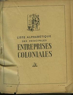 LISTE ALPHABETIQUE DES PRINCIPALES ENTREPRISES COLONIALES: COLLECTIF