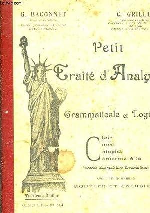 PETIT TRAITE D'ANALYSE GRAMMATICALE ET LOGIQUE - CLAIR COURT COMPLET CONFORME A LA NOUVELLE ...