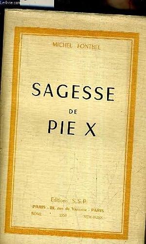 SAGESSE DE PIE X.: FONTBEL MICHEL