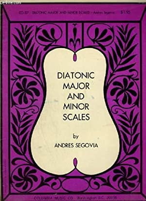 DIATONIC MAJOR AND MINOR SCALES.: SEGOVIA ANDRES