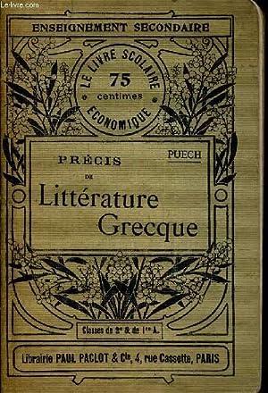 PRECIS DE LITTERATURE GRECQUE - SECOND CYCLE - LE LIVRE SCOLAIRE ECONOMIQUE.: PUECH JOSEPH