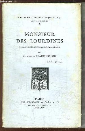 Monsieur des Lourdines. Histoire d'un gentilhomme campagnard: CHATEAUBRIANT Alphonse de